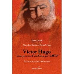 editionsFdeville_Victor Hugo : Ceux qui vivent sont ceux qui luttent | Pierre Guelff-9782875990327