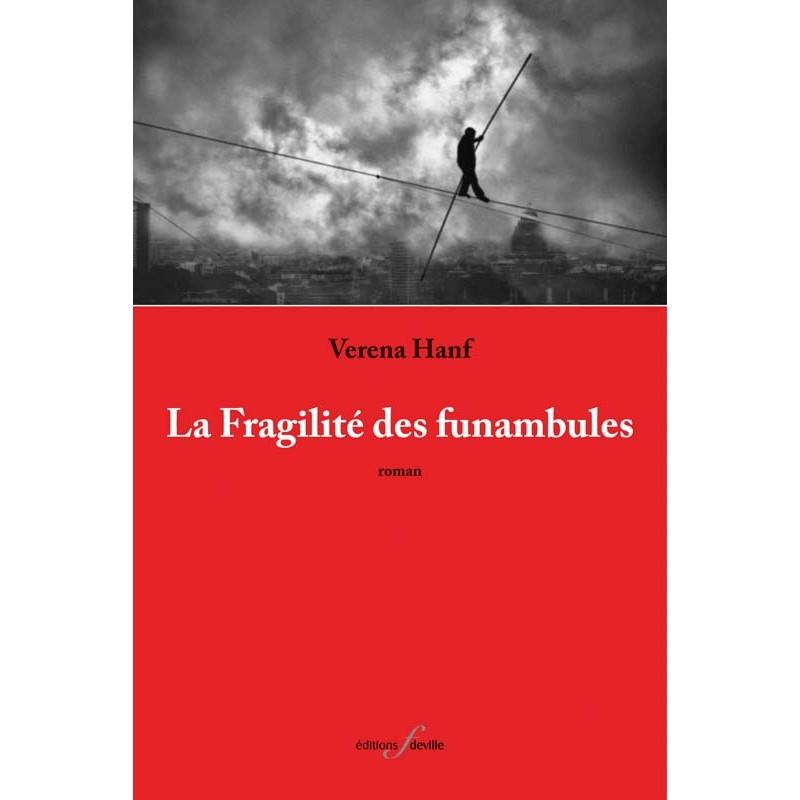 editionsFdeville_La Fragilité des funambules | Verena Hanf-9782875990396
