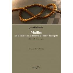 editionsFdeville_Mailles, de la science de la nature à la science de l'esprit | Jean Delruelle-9782875990402