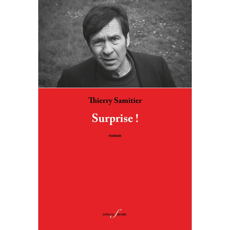 editionsFdeville_Surprise ! | Thierry Samitier-9782875990433