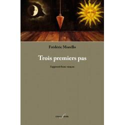 editionsFdeville_Trois premiers pas | Frédéric Morello-9782875990440