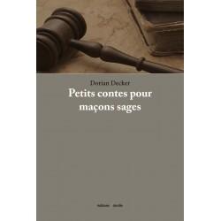 editionsFdeville_Petits contes pour maçons sages | Dorian Decker-9782875990198