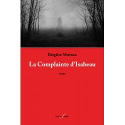 editionsFdeville_La Complainte d'Isabeau | Brigitte Moreau-9782875990464