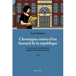 editionsFdeville_Chroniques noires d'un hussard de la république | Lou Garance-9782875990501