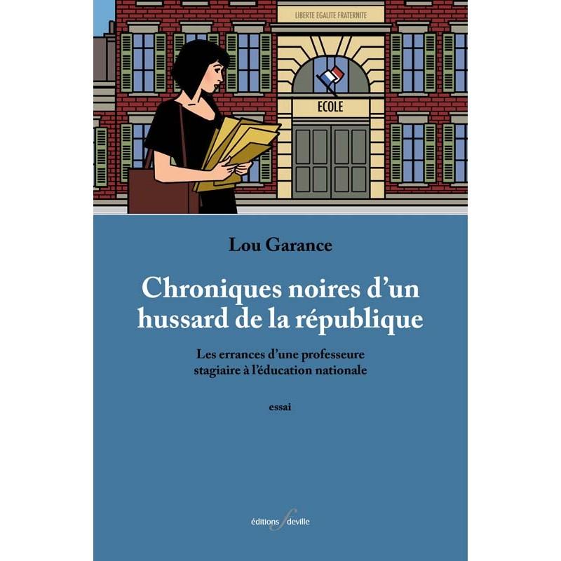 editionsFdeville_Chroniques noires d'un hussard de la république   Lou Garance-9782875990501