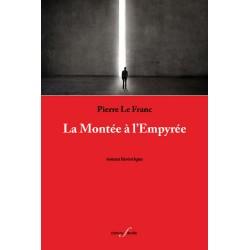 editionsFdeville_La Montée à l'Empyrée | Pierre Le Franc-9782875990495
