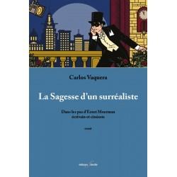 editionsFdeville_La Sagesse d'un surréaliste | Carlos Vaquera-9782875990525