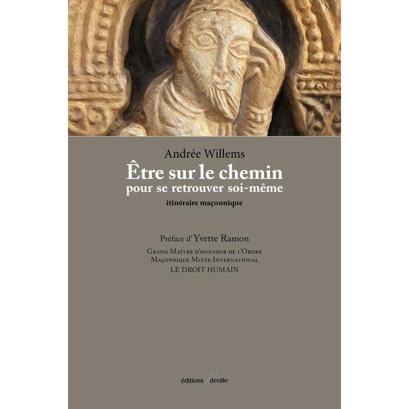 editionsFdeville_Être sur le chemin pour se retrouver soi-même   Andrée Willems-9782875990310
