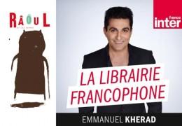 RÂoul, Coup de cœur de la Librairie Francophone