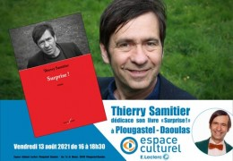 13/08/2021 : Thierry Samitier en dédicace à Plougastel - Daoulas