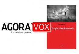 La Fragilité des funambules sur AgoraVox