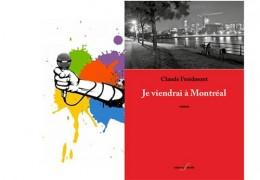 Laurent Bonnefoy chronique Je viendrai à Montréal