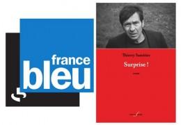 Thierry Samitier parle de Surprise ! sur France Bleu
