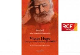 Pierre Guelff parle de Victor Hugo au micro de Gilles Laporte sur RCF.